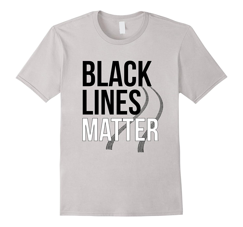 making black lines matter funny car guy t shirt art. Black Bedroom Furniture Sets. Home Design Ideas
