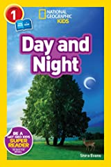 National Geographic Readers: Day and Night Kindle Edition