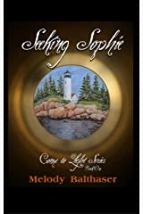 Seeking Sophie (Come to Light Book 1) Kindle Edition