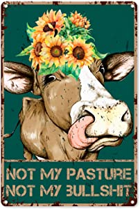 Funny Bathroom Quote Metal Tin Sign Wall Decor - Vintage Farm Cow Tin Sign for Office/Home/Classroom Bathroom Decor Gifts - Best Farmhouse Decor Gift Ideas for Women Men Friends - 8x12 Inch