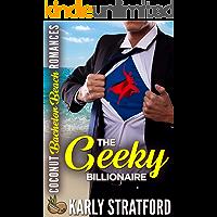 The Geeky Billionaire (Coconut Bachelor Beach Romances Book 3)