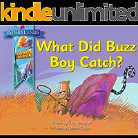 What Did Buzz Boy Catch?: A Storylands, Larkin Street Book
