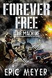 War Machine (Forever Free Book 8)