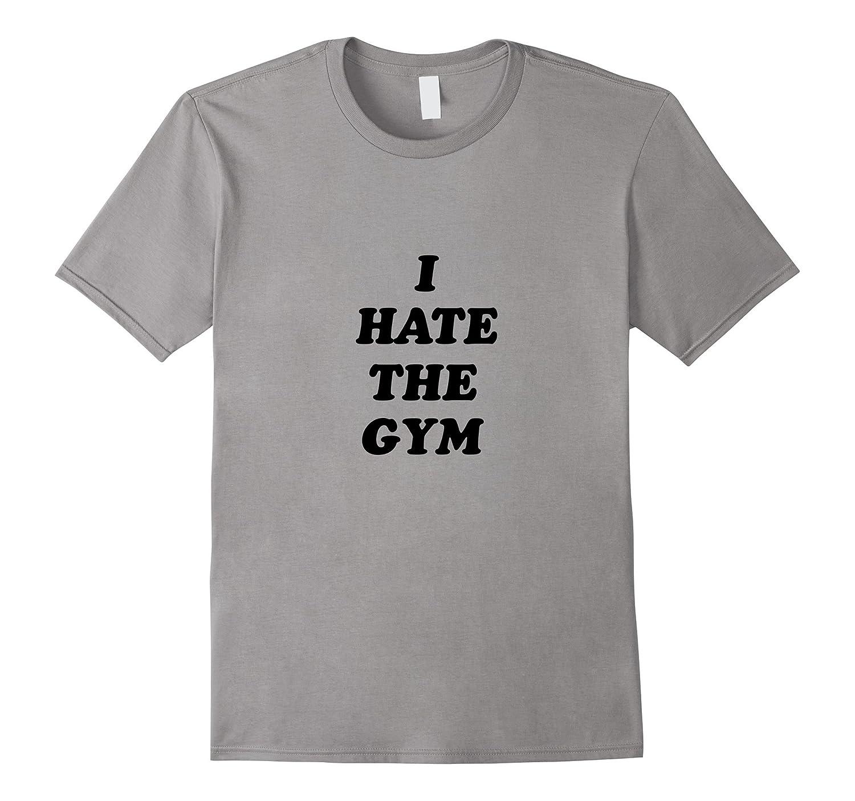 14a0d8b6a Gym Funny T Shirts   Top Mode Depot