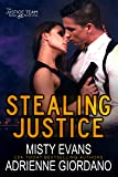 Stealing Justice (The Justice Team Book 1)