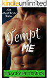 Tempt Me! (Men About Town Series Book 2)
