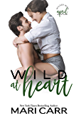 Wild at Heart: Friends to Lovers Romantic Comedy (Wilder Irish Book 4)