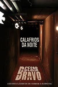 Calafrios da Noite - 15 contos de suspense e terror (Portuguese Edition)