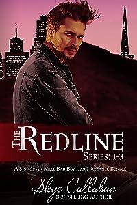 The Redline Series: 1-3: A Sins of Ashville Bad Boy Dark Romance Bundle
