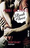 Rush of Love – Verführt: Roman (Rosemary Beach, Band 1)
