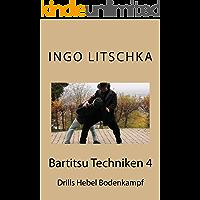 Bartitsu Techniken 4 (Bartitsu Serie 5) (German Edition)