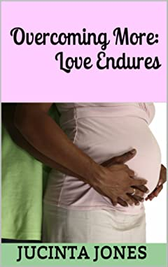 Overcoming More: Love Endures (Overcomers Book 2)