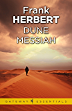 Dune Messiah: The Second Dune Novel (The Dune Sequence Book 2) (English Edition)