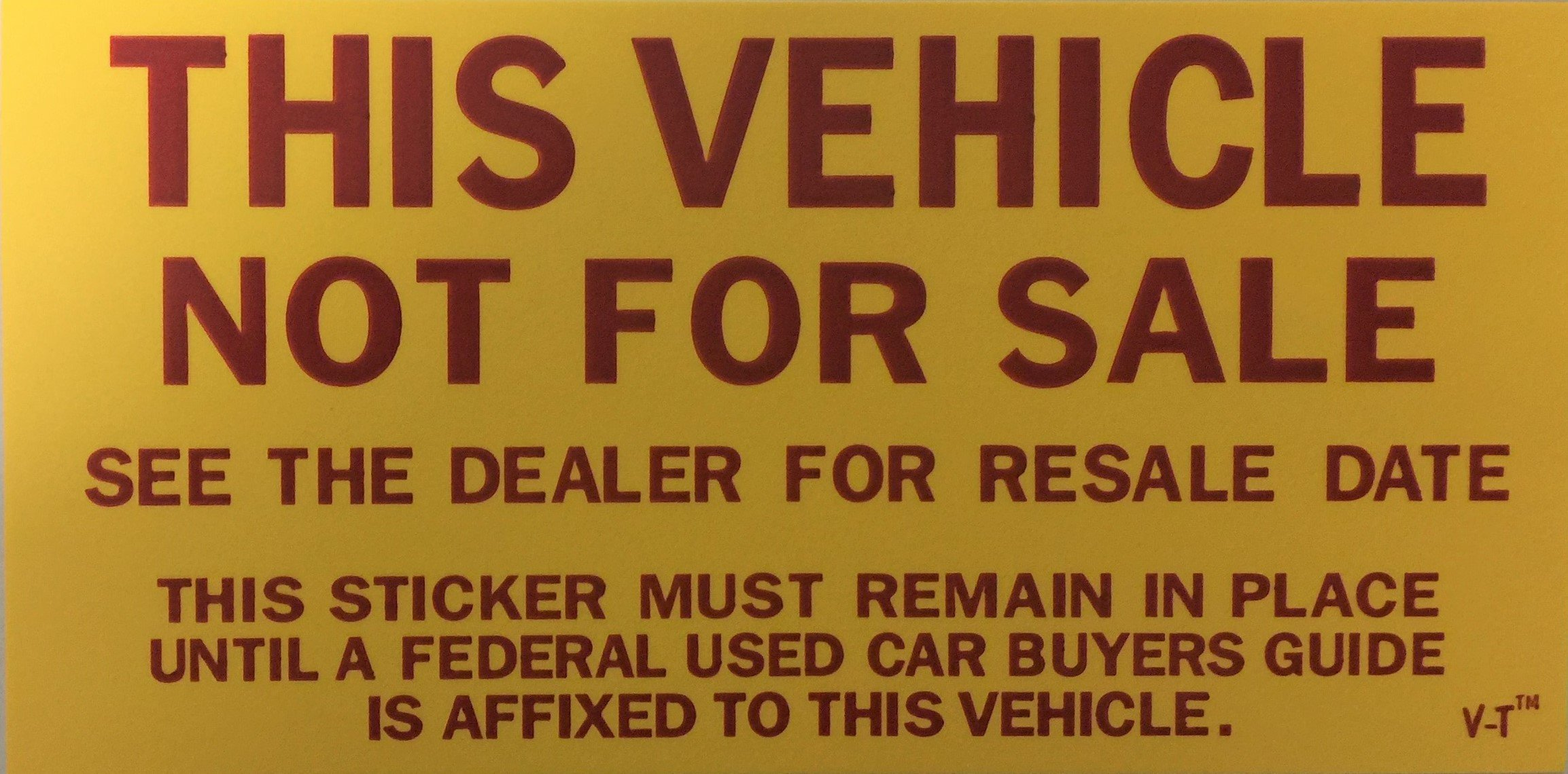 Vehicle Not for Sale Sticker Quantity 100 (F12)