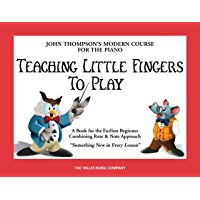 Teaching Little Fingers to Play (John Thompson Modern Course for Piano) book cover