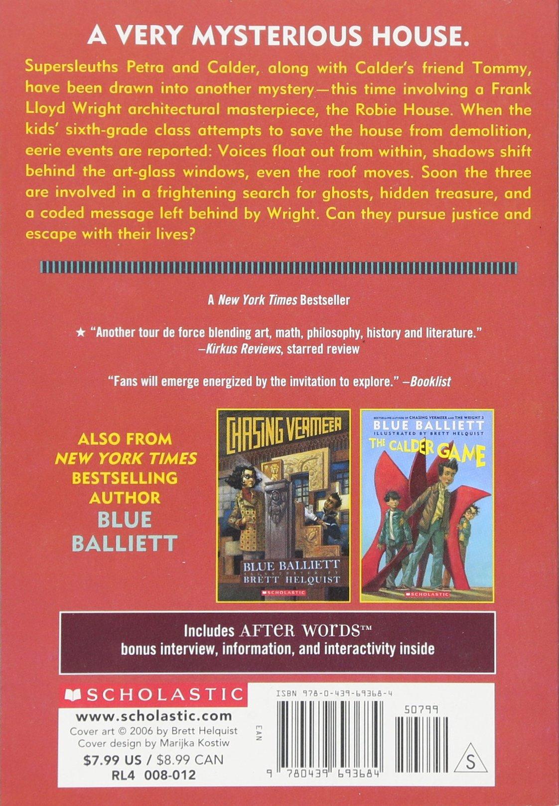 2006 scholastic entertainment inc web site copyright - The Wright 3 Blue Balliett Brett Helquist 9780439693684 Amazon Com Books