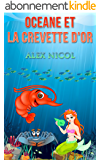 Océane et la crevette d'or (Les aventures d'Océane t. 1)
