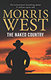 The Naked Country (Morris West Collection)