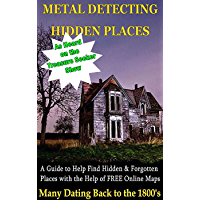 Metal Detecting Hidden Places (English Edition)