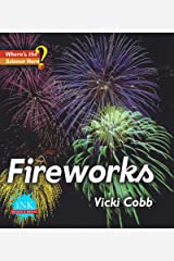 Fireworks (Where's The Science Here?) Kindle Edition