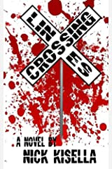 Crossing Lines (The Beasts and the Walking Dead Book 3) Kindle Edition