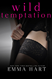Wild Temptation (Wild, #1)