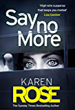 Say No More (The Sacramento Series Book 2): the gripping new thriller from the Sunday Times bestselling author