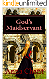 God's Maidservant: The story of Adelaide of Italy (Women of the Dark Ages Book 5)