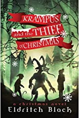 Krampus & The Thief of Christmas: A Christmas Novel Paperback