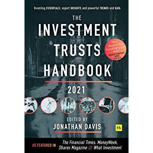 The Investment Trusts Handbook 2021: Investing essentials, expert insights and powerful trends and data