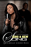 Sing A New Song (Song of the Heart Series Book 1)