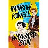 Wayward Son (Spanish Edition) (SIMON SNOW)