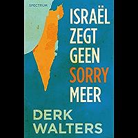 Israel zegt geen sorry meer