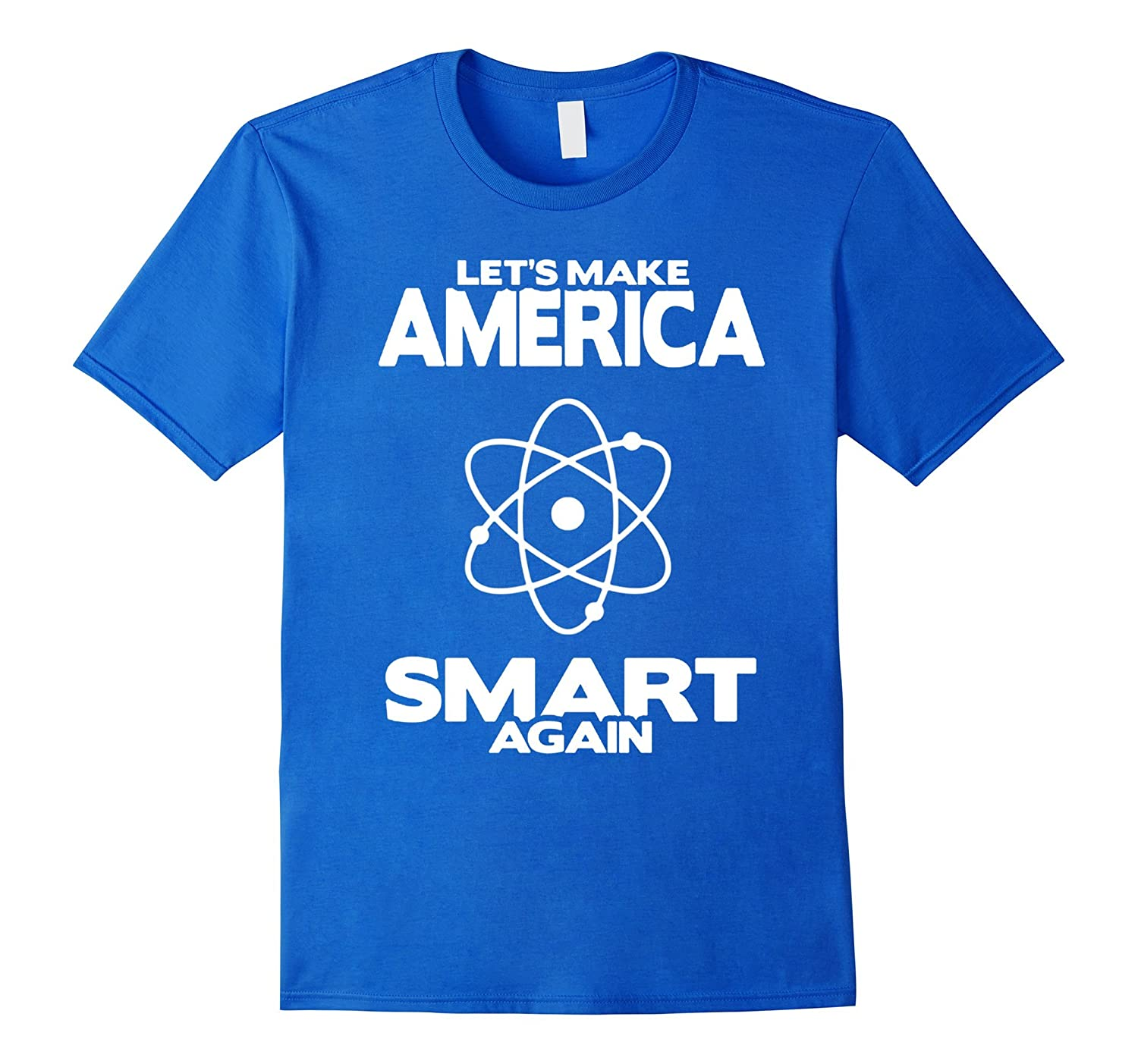 Make america smart again with science t shirt goatstee for Make a photo t shirt