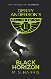Black Horizon: Book 1 (Gemini Force I)