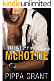 Mister McHottie: A Billionaire Boss/Brother's Best Friend/Enemies to Lovers Romantic Comedy
