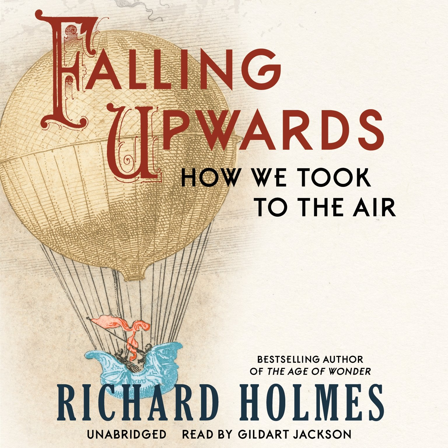 Falling Upwards: How We Took To The Air: Richard Holmes: 9781482930320:  Amazon: Books
