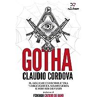 Gotha. Il legame indicibile tra 'ndrangheta, massoneria e servizi deviati