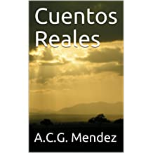 Cuentos Reales (Spanish Edition) Jul 24, 2018