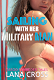Sailing With Her Military Man (Taboo Forbidden Tales)
