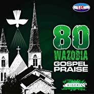African/ Naija Praise Choruses and Music