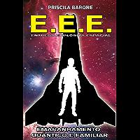 E.E.E. - Entrega Explosiva Espacial: Emaranhamento Quântico e Familiar