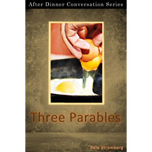 Three Parables: After Dinner Conversation Short Story Series