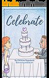 Celebrate (Dream Kids Book 5)