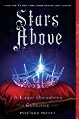 Stars Above: A Lunar Chronicles Collection (The Lunar Chronicles) Paperback