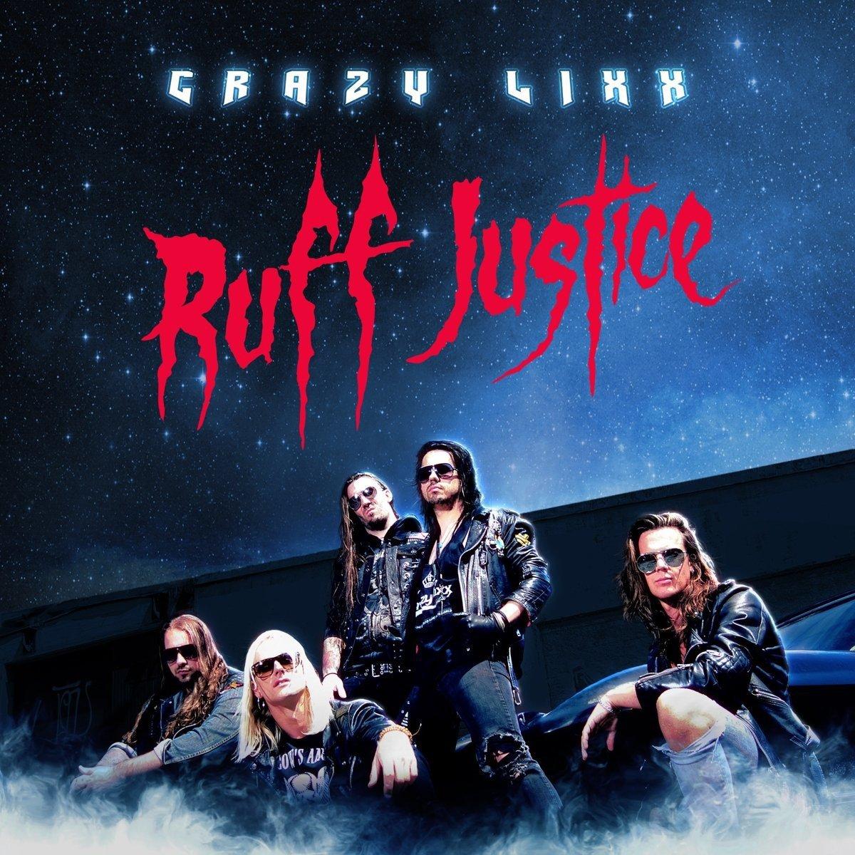 CD : Crazy Lixx - Ruff Justice (CD)