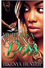 My Bae Is A Young Boss Kindle Edition