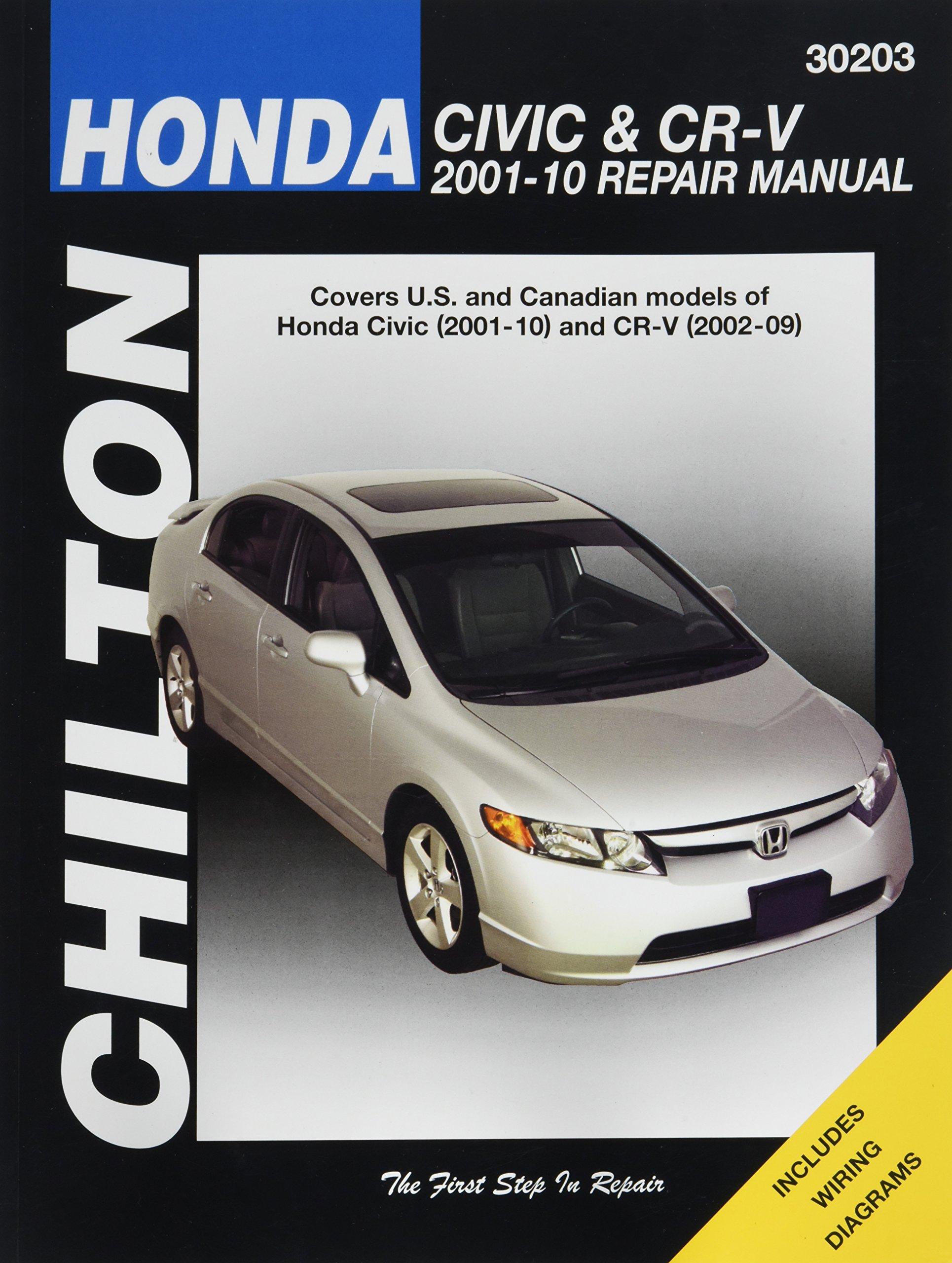 Chilton Honda Civic (2001-10) and CR-V (2002-09) Repair Manual (30203):  0035675302036: Amazon.com: Books