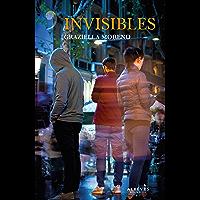 Invisibles (Spanish Edition)