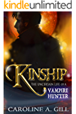Kinship: The Uncertain Life of a Vampire Hunter